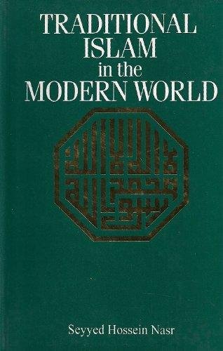 Traditional Islam In The Modern World